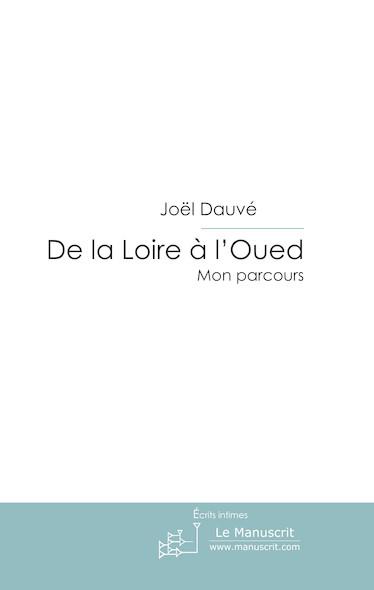 De la Loire à l'Oued