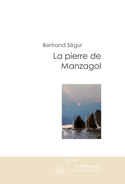 La pierre de Manzagol