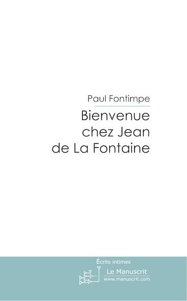 Bienvenue chez Jean de La Fontaine