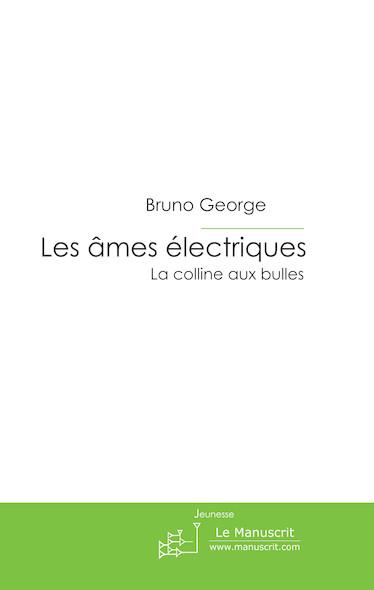 Les âmes électriques