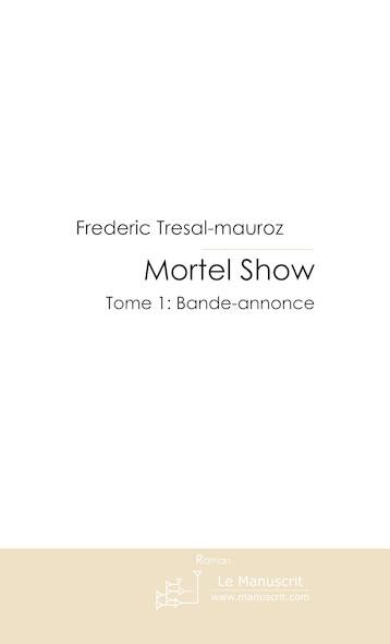 Mortel Show