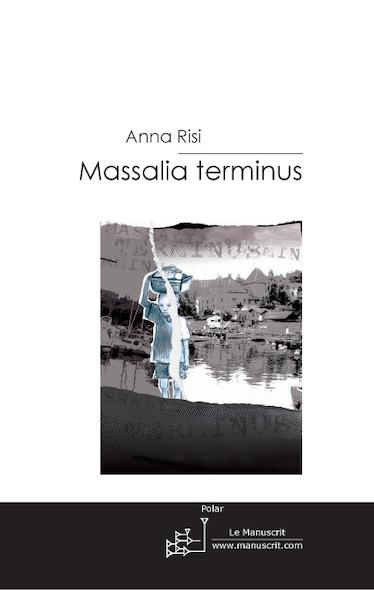 Massalia terminus