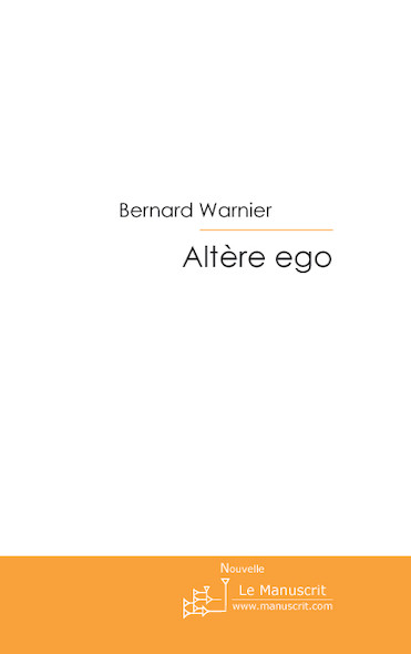 Altère ego.