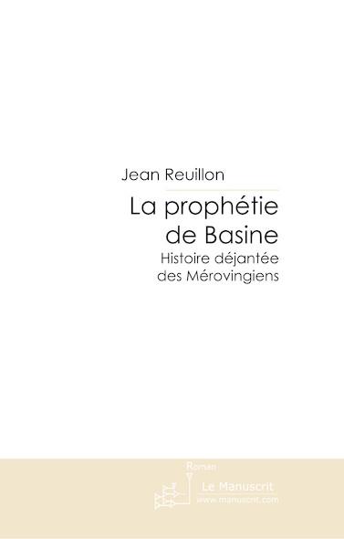 La prophéthie de Basine