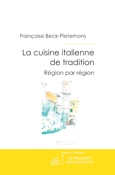 La cuisine italienne de tradition
