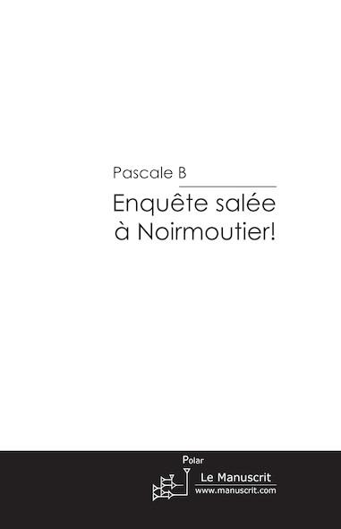Enquête salée à Noirmoutier!
