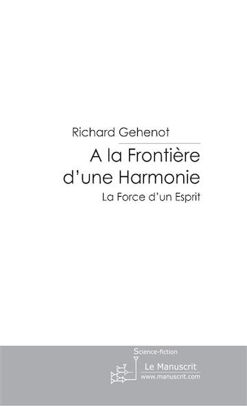 A la Frontière d'une Harmonie