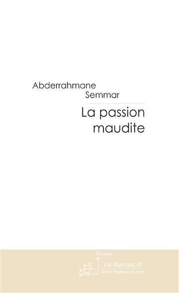 La passion maudite