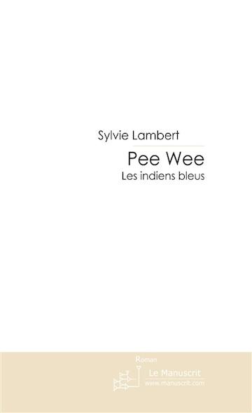 PEE WEE