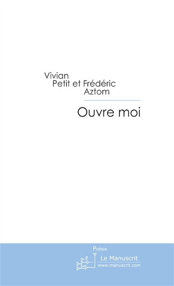 Ouvre moi