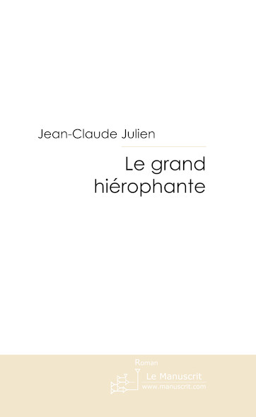 Le grand hiérophante