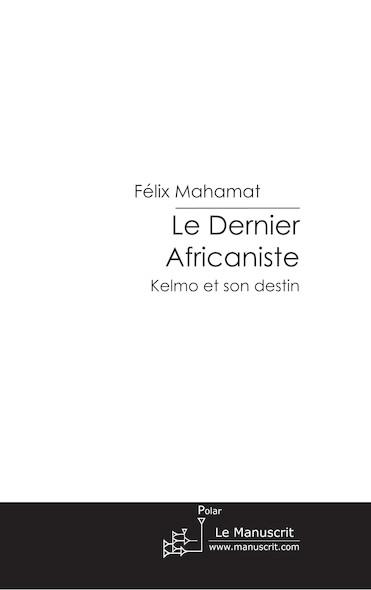 Le Dernier Africaniste
