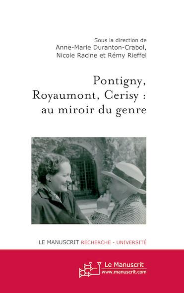 Pontigny, Cerisy, Royaumont : au miroir du genre