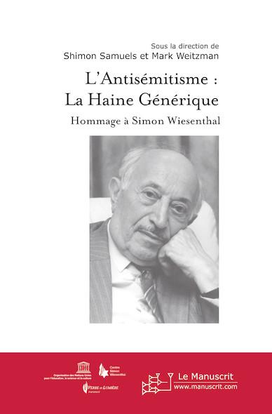L'antisémitisme : La haine générique