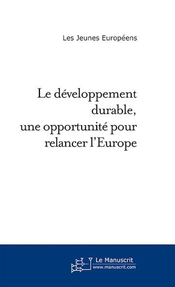 Le développement durable une opportunité pour relancer l'Europe