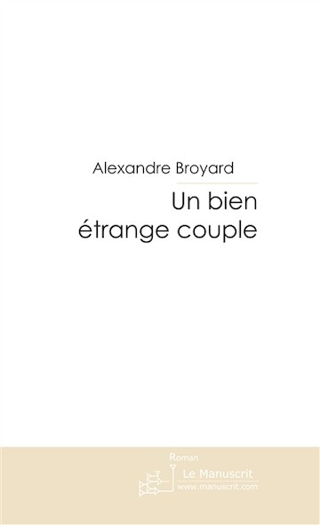Un bien étrange couple