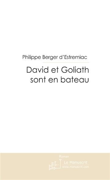 David et Goliath sont en bateau
