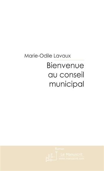 Bienvenue au conseil municipal