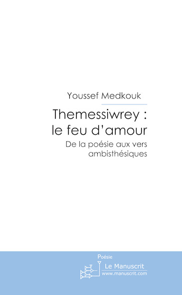 Themessiwrey: le feu d'amour