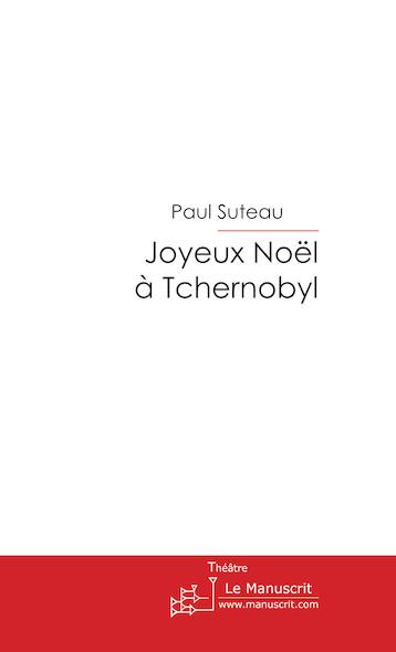 Joyeux Noël à Tchernobyl