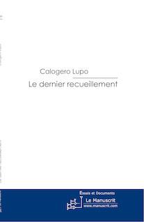 Le dernier recueillement | Calogero, Lupo