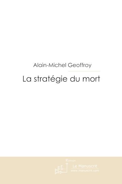 La stratégie du mort