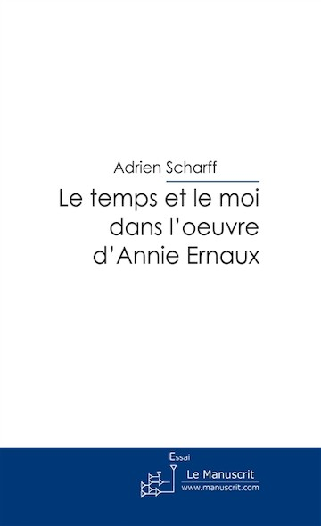 Le temps et le moi dans l'œuvre d'Annie Ernaux