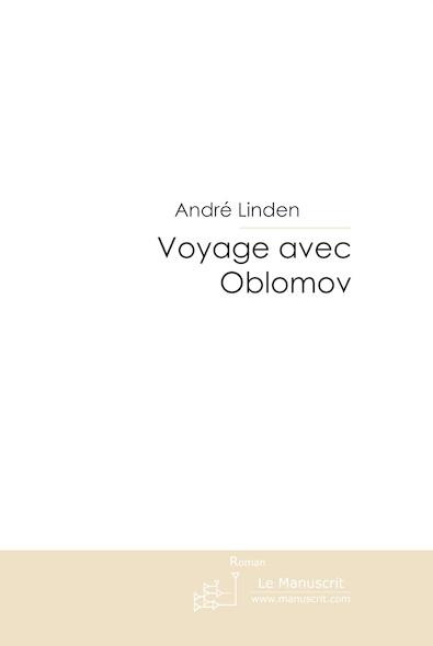 Voyage avec Oblomov