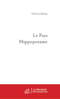 Le Pays Hippopotame | Thierry, Berdy