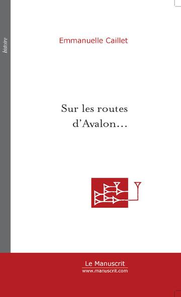 Sur les routes d'Avalon...