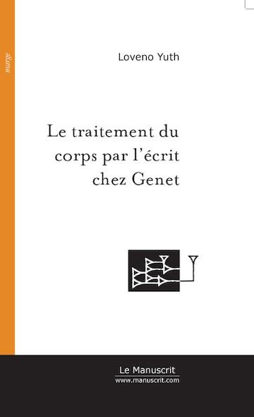 Le traitement du corps par l'écrit chez Jean Genet