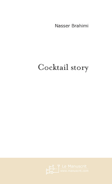 Cocktail story