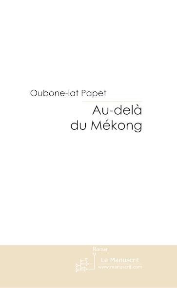 Au-delà du Mékong