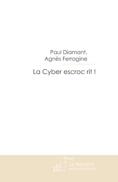 La Cyber escroc rit