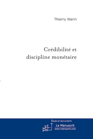 Crédibilité et discipline monétaire