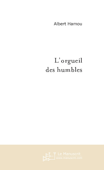 L'orgueil des humbles