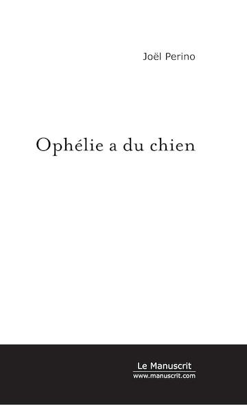 Ophélie a du chien