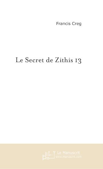 Le secret de Zithis 13