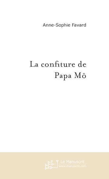 La confiture de Papa Mô