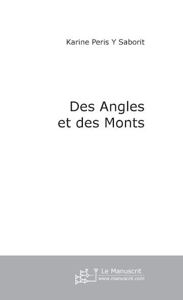 Des Angles et des Monts