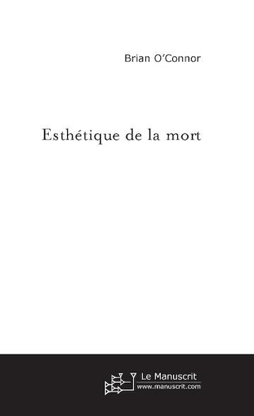 ESTHETIQUE DE LA MORT