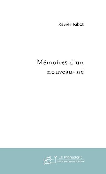 mémoires d'un nouveau-né