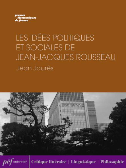 Les Idées politiques et sociales de Jean-Jacques Rousseau