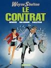 Wayne Shelton - Tome 3 - Contrat (Le)