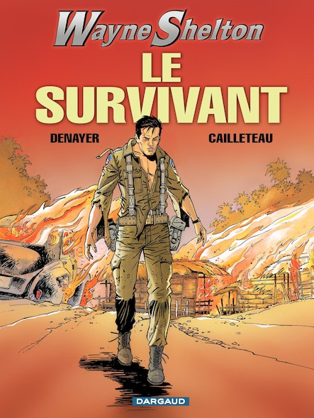 Wayne Shelton - Tome 4 - Survivant (Le)