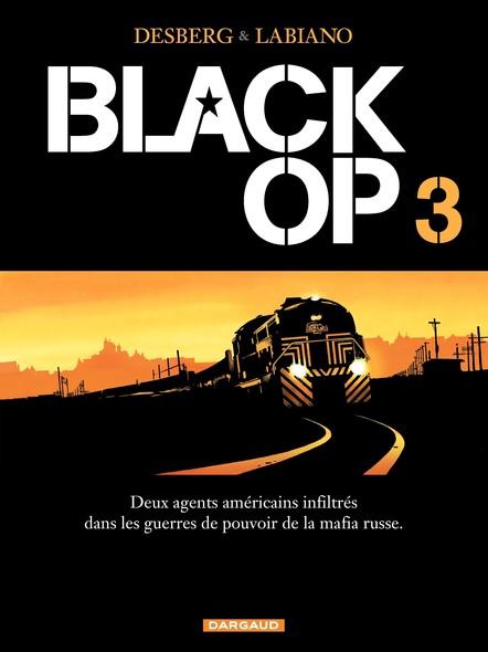 Black Op - Tome 3 - Black Op T3