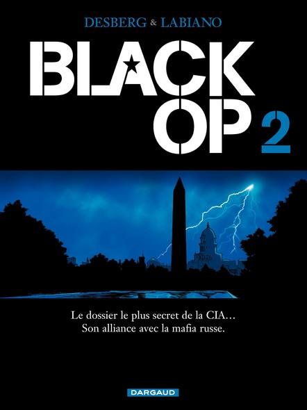 Black Op - Tome 2 - Black Op T2