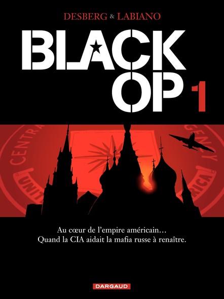 Black Op - Tome 1 - Black Op T1