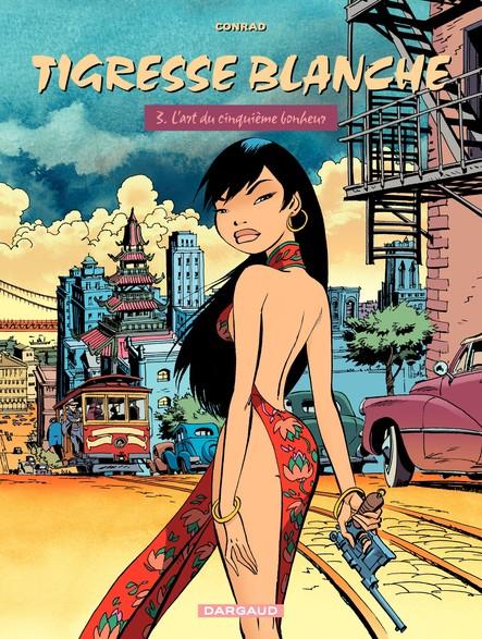 Tigresse Blanche - Tome 3 - Art du 5ème Bonheur (L')