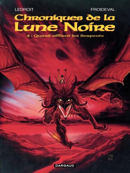 Les Chroniques de la Lune Noire  - Tome 4 - Quand sifflent les serpents